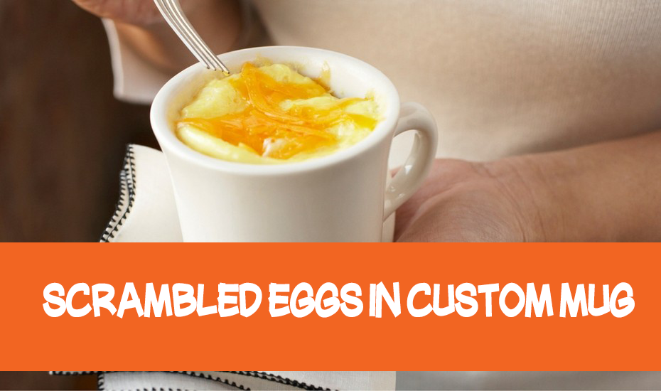 Scrambled eggs in custom mug